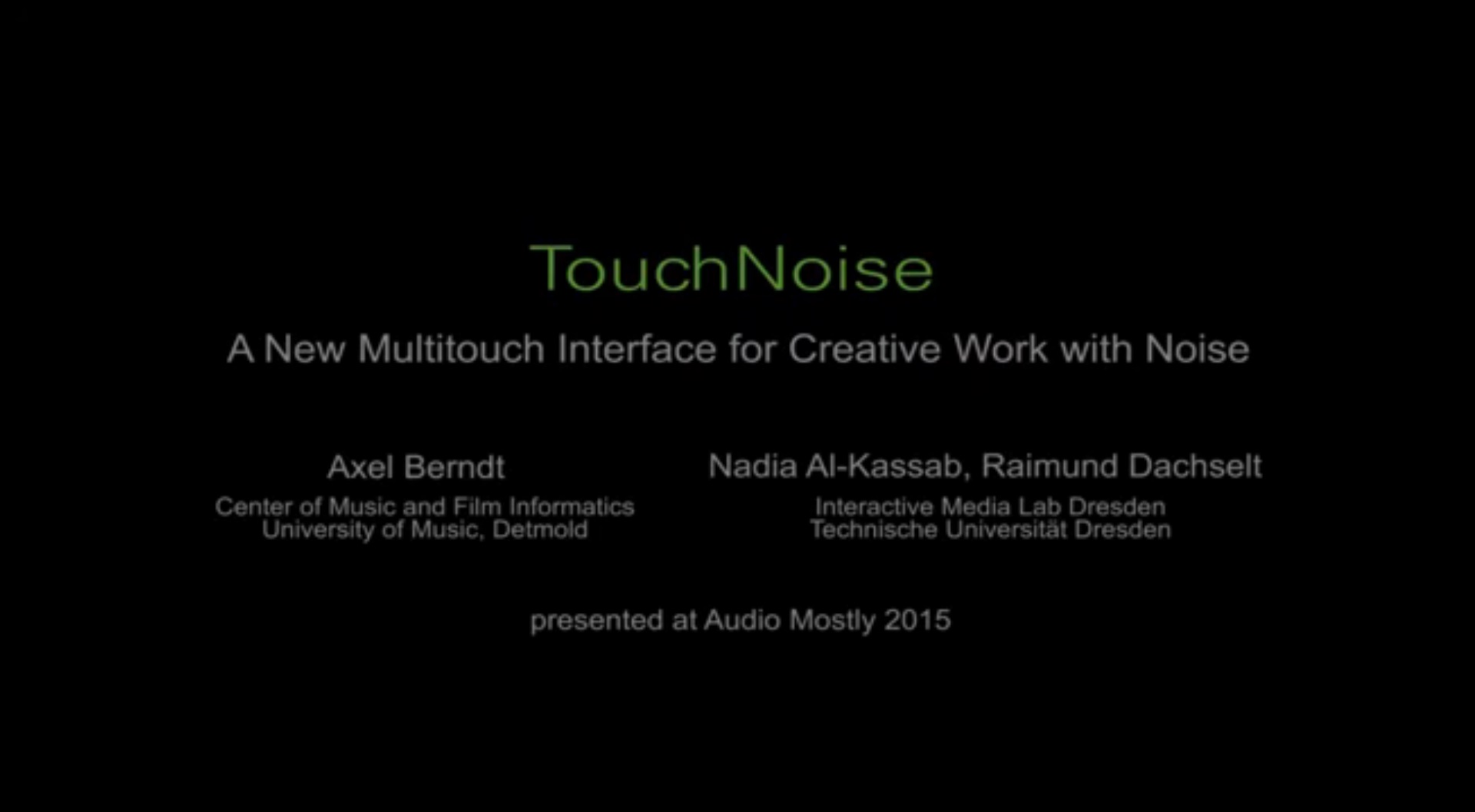 Full video of TouchNoise.
